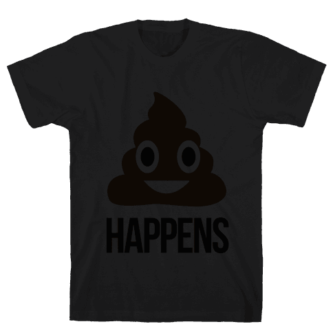 Shit happens Mens T-Shirt