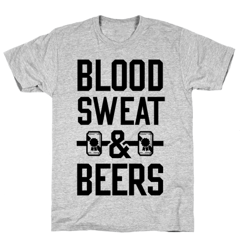 Blood Sweat & Beers Mens/Unisex T-Shirt