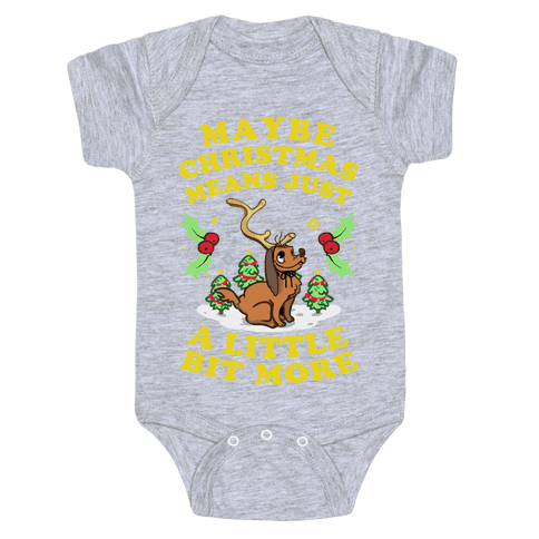 Maybe Christmas Means Just A Little Bit More Baby Onesy