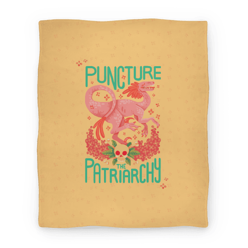 Puncture The Patriarchy Blanket