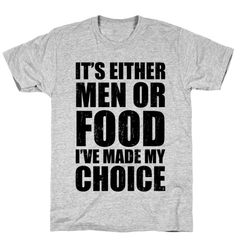 Men Or Food (Tank) T-Shirt