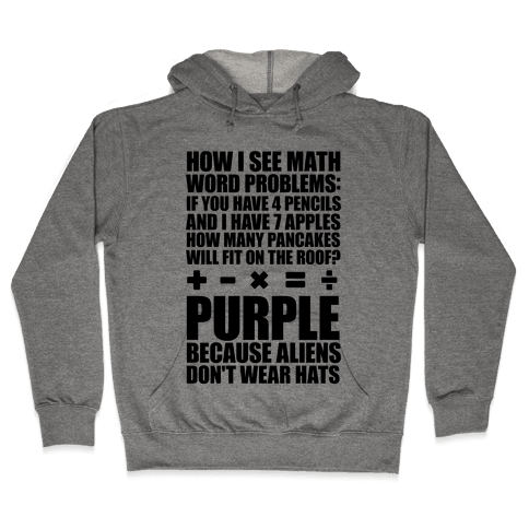 How I See Math Word Problems Hooded Sweatshirt
