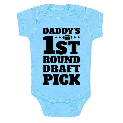 Daddy's First Round Draft Pick Baby Onesy