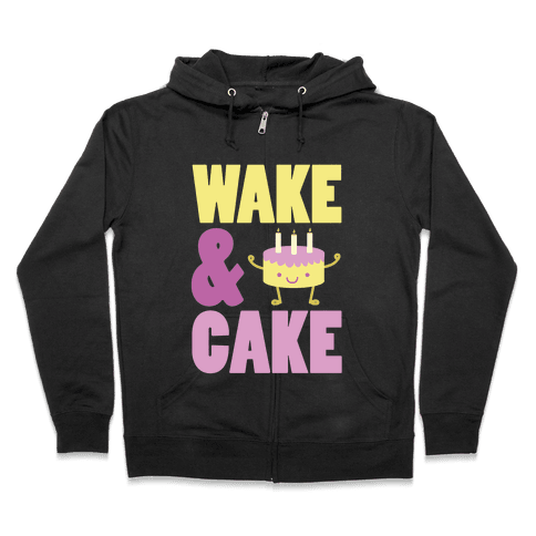Wake and Cake Zip Hoodie