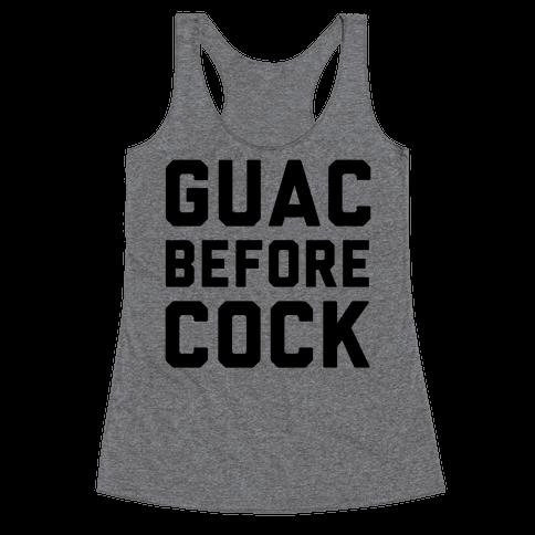Guac Before Cock Racerback Tank Top