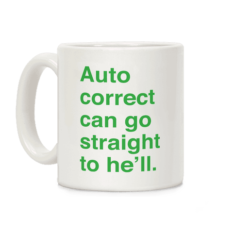 Autocorrect Coffee Mug