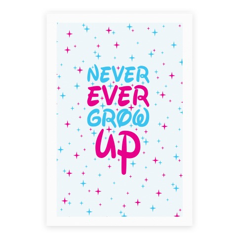Never Ever Grow Up Poster