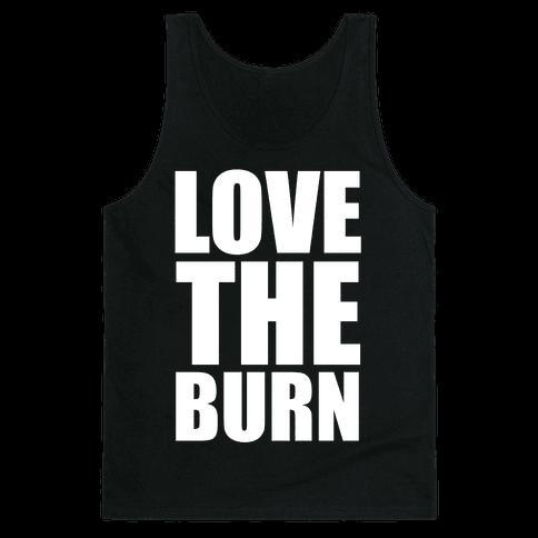 Love the Burn Tank Top