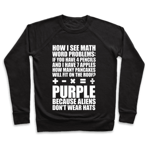 How I See Math Word Problems Pullover