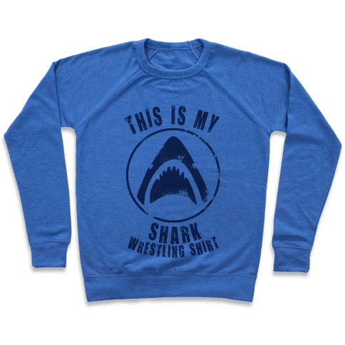 This Is My Shark Wrestling Shirt Pullover