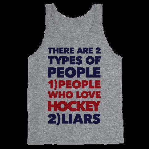 Hockey Lovers And Liars Tank Top