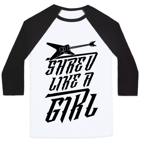 Shred Like A Girl Baseball Tee