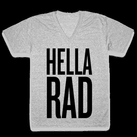 Hella Rad V-Neck Tee Shirt