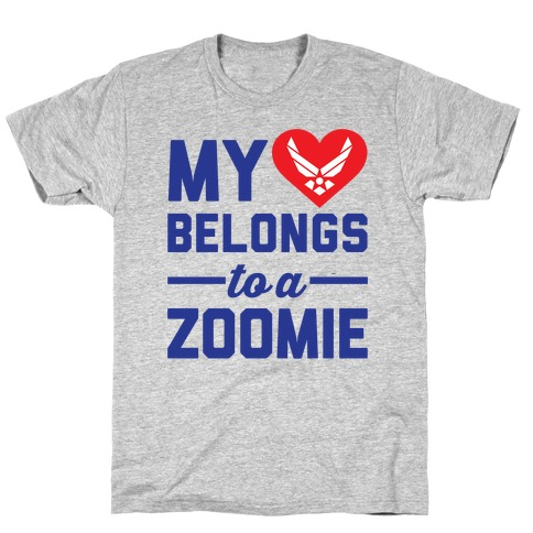 My Heart Belongs To A Zoomie T-Shirt
