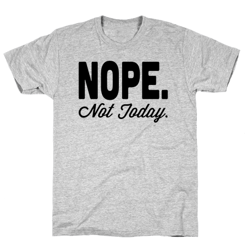 Nope. Mens T-Shirt