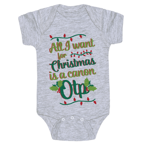 All I Want For Christmas Is A Canon OTP Baby Onesy