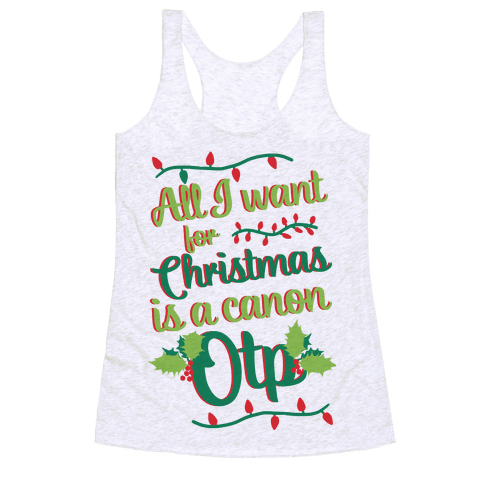 All I Want For Christmas Is A Canon OTP Racerback Tank Top