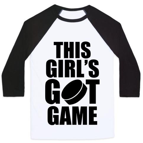 This Girl's Got Game (Hockey) Baseball Tee