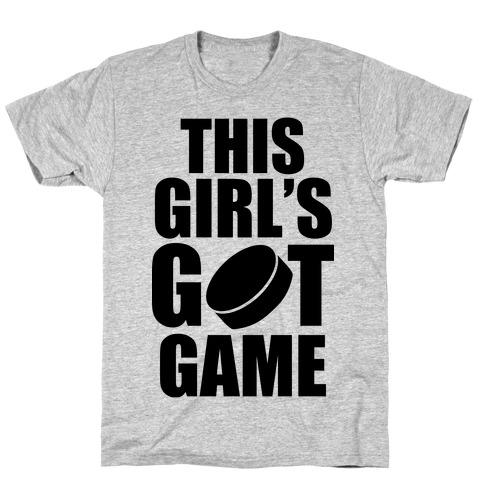 This Girl's Got Game (Hockey) T-Shirt