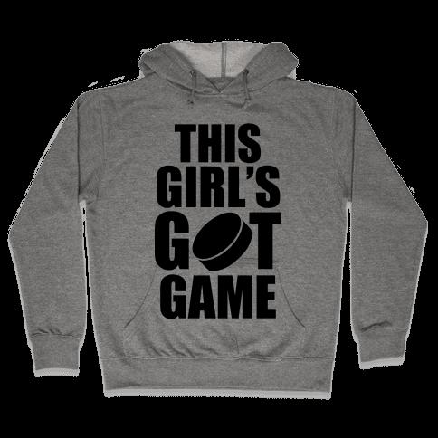This Girl's Got Game (Hockey) Hooded Sweatshirt
