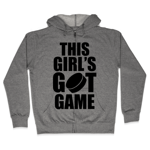 This Girl's Got Game (Hockey) Zip Hoodie