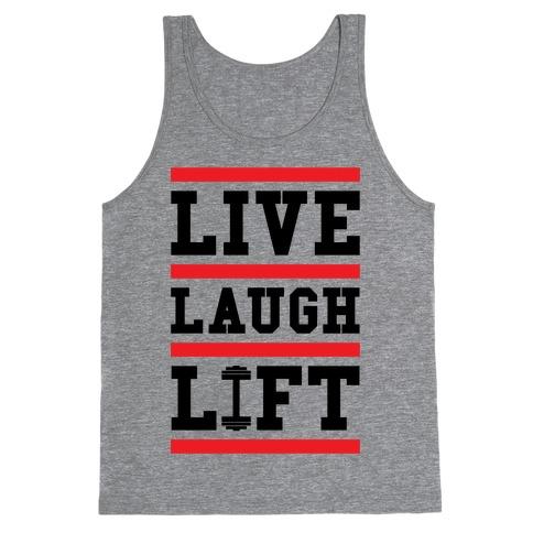 Live Laugh Lift Tank Top