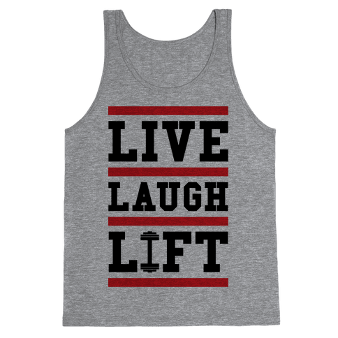 Live Laugh Lift Tank Top