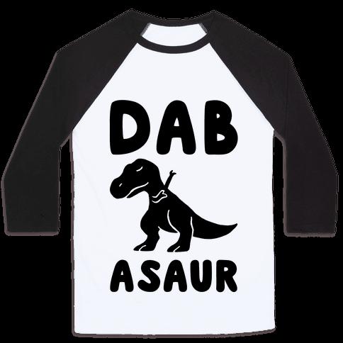 Dabasaur (Dabbing Dinosaur) Baseball Tee