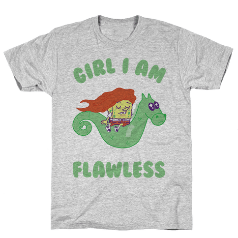 Girl I am Flawless Mens T-Shirt
