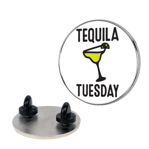 Tequila Tuesday Pin