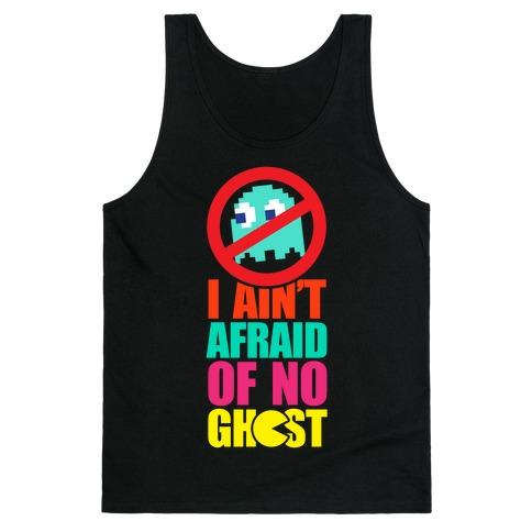I Ain't Afraid Of No Ghost (tank) Tank Top