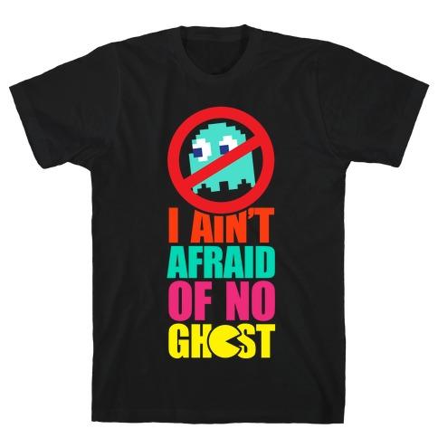 I Ain't Afraid Of No Ghost (tank) T-Shirt