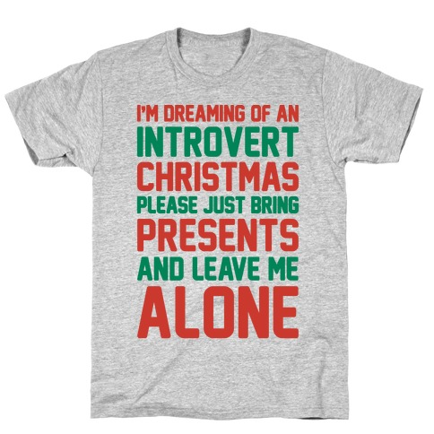 I'm Dreaming Of An Introvert Christmas T-Shirt