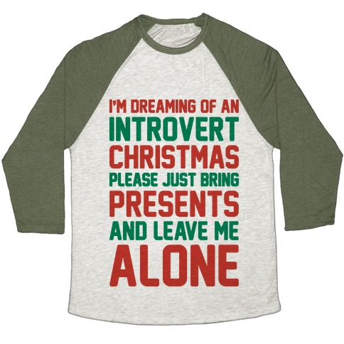 I'm Dreaming Of An Introvert Christmas Baseball Tee