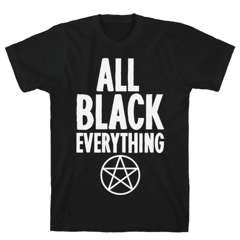 All Black Everything Mens T-Shirt