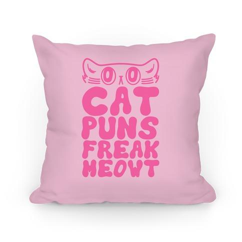 Cat Puns Freak Meowt Pillow