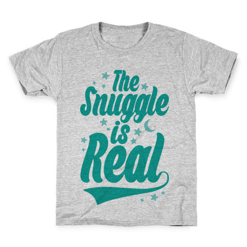 The Snuggle Is Real Kids T-Shirt