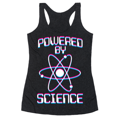 Powered By Science Racerback Tank Top