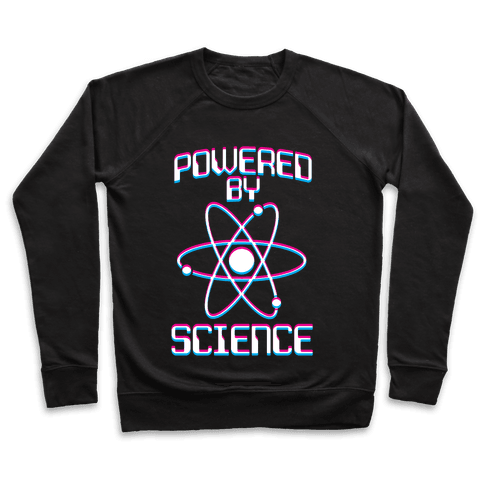 Powered By Science Pullover