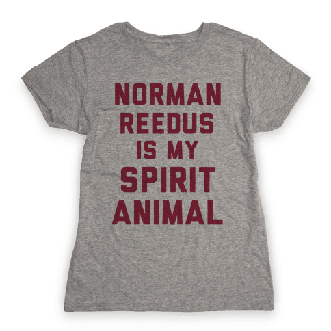 Norman Reedus Is My Spirit Animal Womens T-Shirt