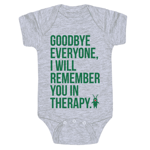 I'll Remember You in Therapy Baby Onesy