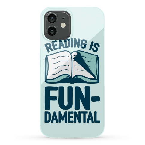 Reading Is Fundamental Phone Case