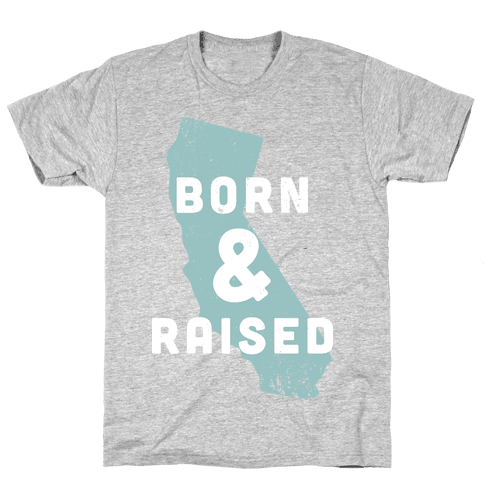 California Born & Raised Mens T-Shirt