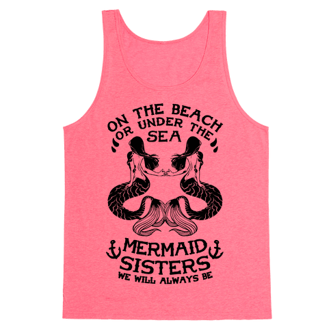 Mermaid Sisters We Will Always Be Tank Top