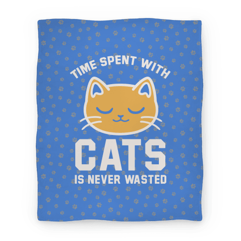 Time Spent With Cats Blanket