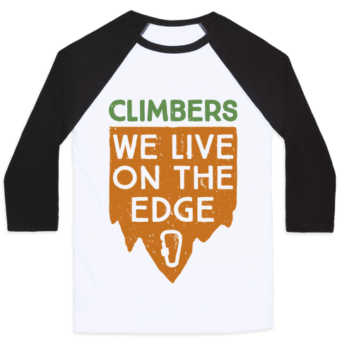 Climbers Live On The Edge (vintage) Baseball Tee