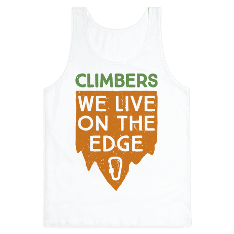 Climbers Live On The Edge (vintage) Tank Top