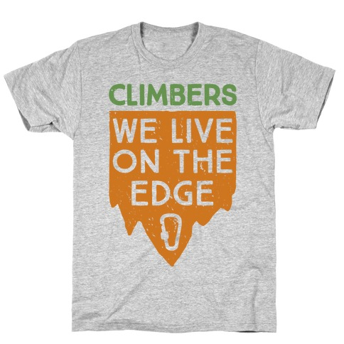 Climbers Live On The Edge (vintage) T-Shirt