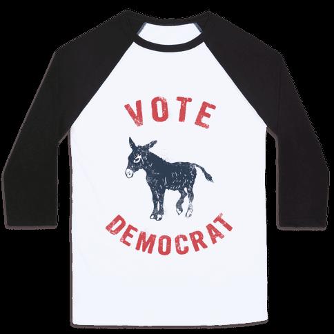 Vote Democrat (Vintage democratic donkey) Baseball Tee