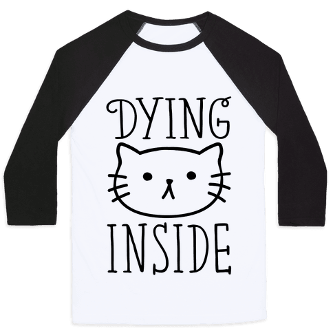 Dying Inside Baseball Tee